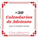+30 Calendarios de Adviento que tú puedes hacer
