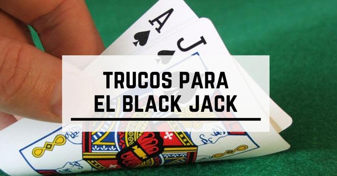 estrategias y trucos para jugar y ganar al blackjack
