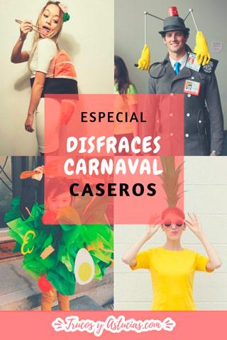 disfraces caseros originales para carnaval, para mujer, hombre y niño