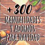 Más de 300 Manualidades y Adornos para Navidad 【2018】