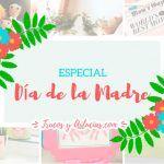 +100 Regalos Originales y Manualidades para el Día de la Madre