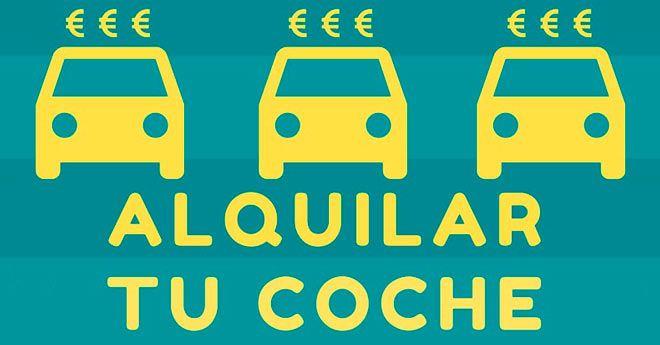 cómo ganar dinero alquilando mi coche en internet