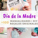 54 Manualidades para el Día de la Madre (Con instrucciones)