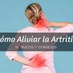 10 Trucos y Remedios Caseros para la Artritis